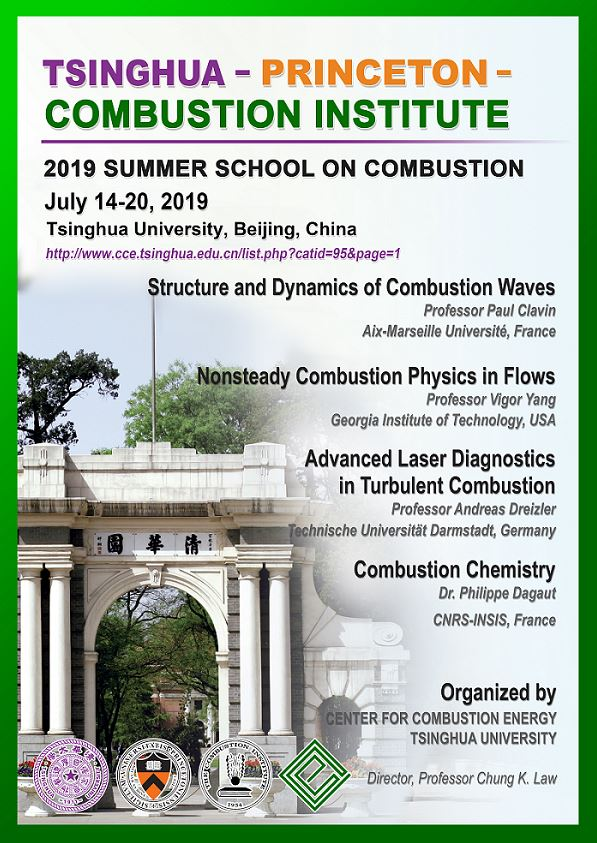 2019 Tsinghua-Princeton-CI Summer School on Combustion   The